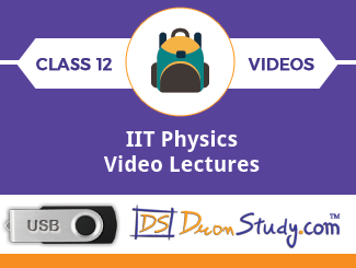 Class 12 - IIT Physics Video Lectures By Dron Study