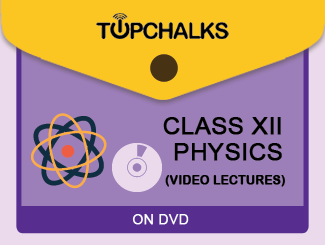 TopChalks Class XII (Physics) Video Lectures - On CD/DVD By