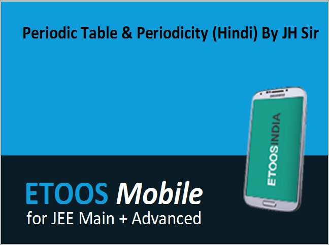 Periodic table periodicity hindi by jh sir mobile by etoos periodic table periodicity hindi by jh sir mobile urtaz Choice Image