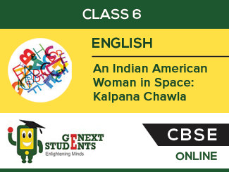 CBSE Board : Class 6 - English (HoneySuckle) Chapter on An Indian