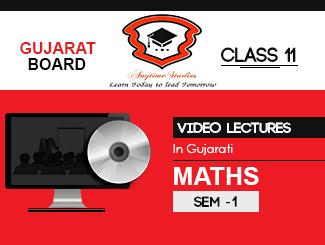 GSEB Class 11 Maths Teachers Video Lecture in  Gujarati : Sem-I