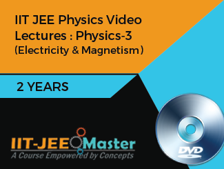 IIT JEE Physics Video Lectures : Physics-3 (Electricity & Magnetism