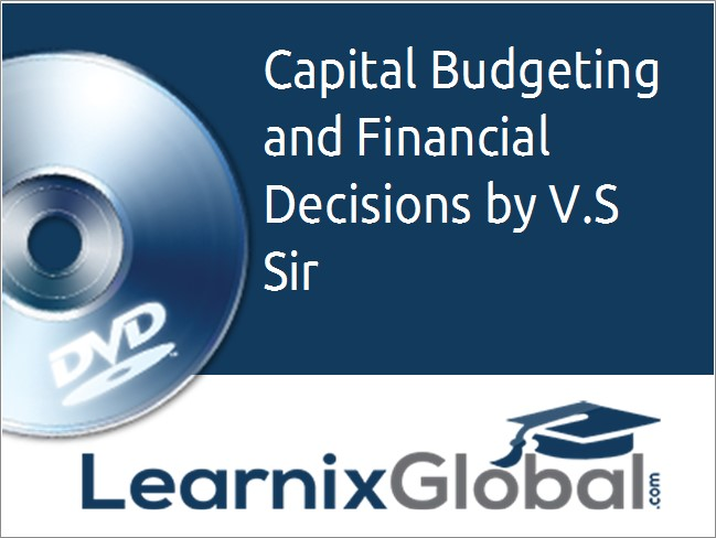 Capital Budgeting and Financial Decisions  - MBA Video Lecture (DVD)