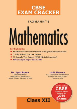 Mathematics - As Per Latest CBSE Sample Paper Pattern for 2019 Exams for CBSE Class 12 By Jyoti Bhola, Lalit Sharma