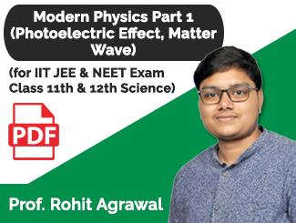 Class 11th & 12th Physics Modern Physics Part 1 (Photoelectric