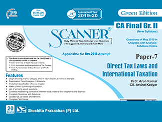 Scanner CA Final (New Syllabus) Group-2 Paper-7 Direct Tax Laws and International Taxation Green Edition