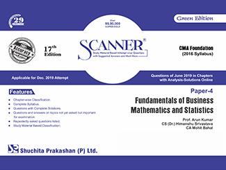 Scanner CMA Foundation (2016 Syllabus) Paper-4 Fundamentals of Business Mathematics and Statistics