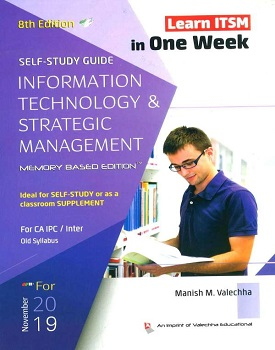 Self Study Guide on Information Technology & Strategic Management for CA IPCC by Manish M Valechha