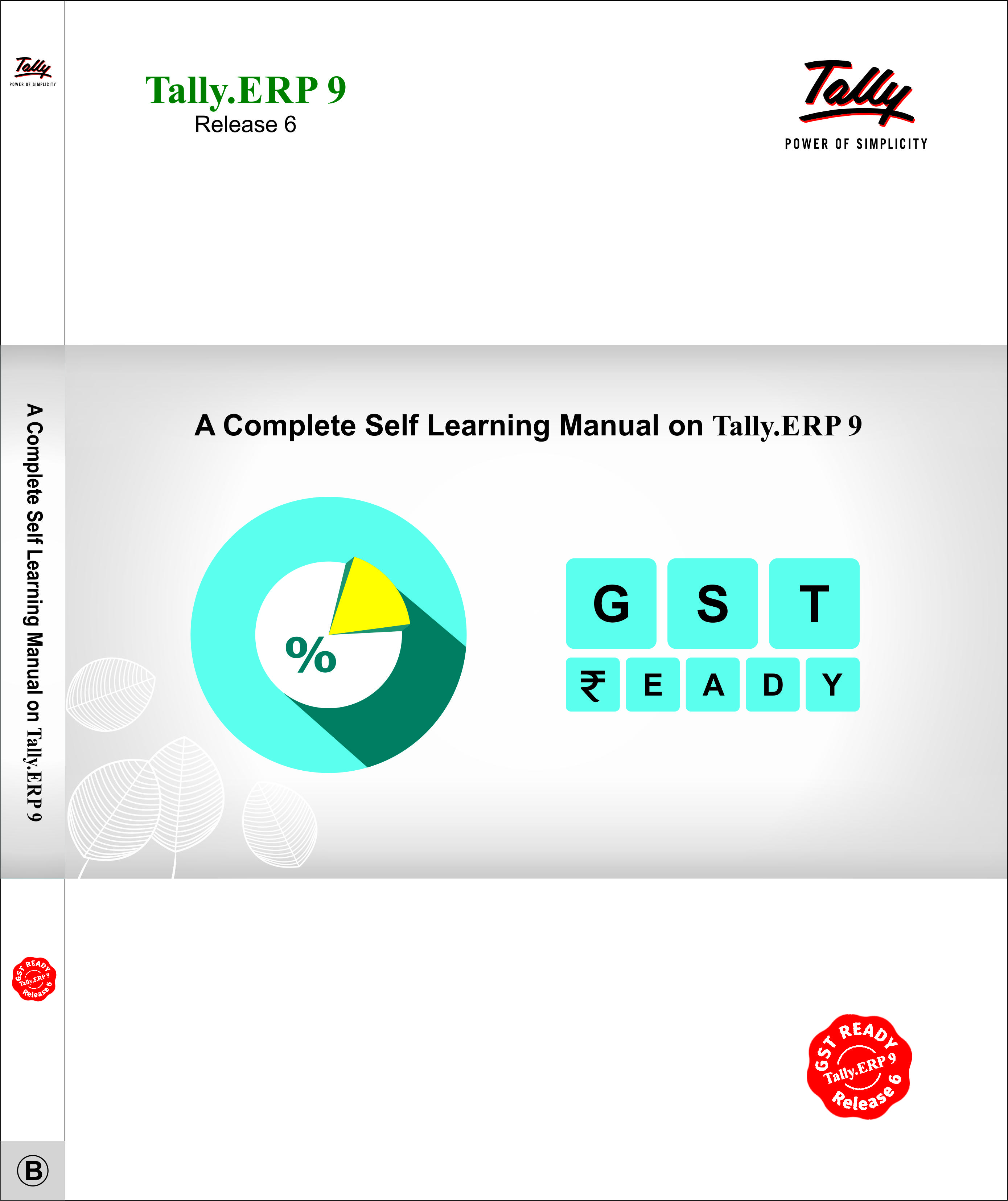 A Complete Self Learning Manual on Tally.ERP 9 (Basic) Book